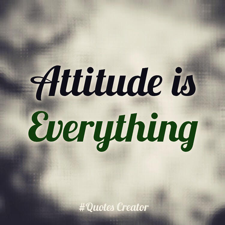 attitude is everything inspirational quotes